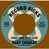Baby Charles 'Hard Man To Please' + 'Jackson Fingers'  7""