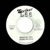 Mython, Cedric 'Rescue You' + 'Stick By Me Version'  jamaica 7""