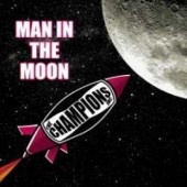 "Champions Inc. 'Man In The Moon'  + 'Are You Reggae Now'  7"" + mp3"
