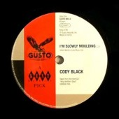Black, Cody 'I'm Slowly Moulding' + Roosevelt Matthews with Billy Ball & Upsetters 'You Got Me Diggin' You'  7""