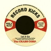 Crabs Corporation 'Let It Go' + 'Reggae Power'  7""