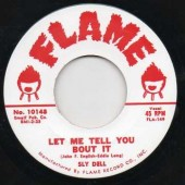 """Dell, Sly 'Let Me Tell You About It' + Marty Lewis 'Satisfied With My Lovin''  7"""""""