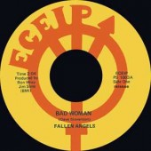 Fallen Angels 'Bad Woman' + Ric Gary 'Pimples & Braces'  7""