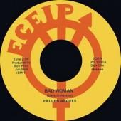 "Fallen Angels 'Bad Woman' + Ric Gary 'Pimples & Braces'  7"""