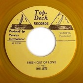 """Jets 'Fresh Out Of Love' + Lee Venora 'Only A Dream'  jamaica 7"""""""