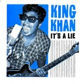 King Khan 'It's A Lie' + 'Congratulations I'm Sorry'  7""