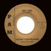 Charmichael, Lucky 'Hey Girl' + 'Blues With A Feeling'  7""