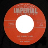 Brown, Roy 'Hip Shakin' Baby' + 'Be My Love Tonight'  7""