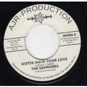 Sapphires 'Gotta Have Your Love' + 'Evil One'  7""