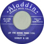 """Shirley & Lee 'Let The Good Times Roll' + 'I'm Gone'  7"""""""