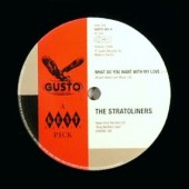 Stratoliners 'What Do Want With My Love' + Little Willie John 'I'm Shakin'  7""