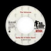Volcanos 'Gotta Be A False Alarm' + 'Moovin' And Groovin'  7""