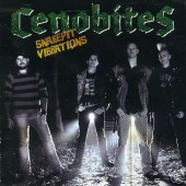 Cenobites . 'Snakepit Vibrations'  CD