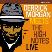 Morgan, Derrick 'Derrick Morgan Meets The High Notes'  CD