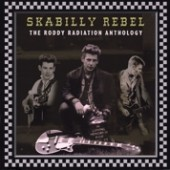 Roddy Radiation 'Skabilly Rebel: The Roddy Radiation Anthology' CD *The Specials*
