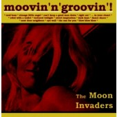 Moon Invaders 'Moovin'n'Groovin'  CD