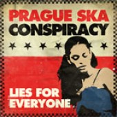 Prague Ska Conspiracy 'Lies For Everyone'  CD
