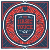 Magic Touch 'Love & Hate & Politricks'  CD