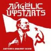 Angelic Upstarts - 'Anthems Against Scum'  CD