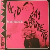 Barretto, Ray 'Acid & Head Sounds'  CD