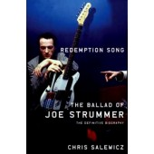 Chris Salewicz: 'Redemption Song' - The Definitive Biography of Joe Strummer