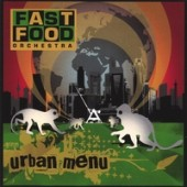 Fast Food Orchestra 'Urban Menu'  CD