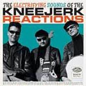 Kneejerk Reactions 'The Electrifying Sounds Of...'  CD