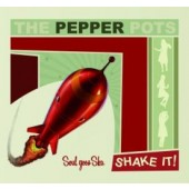 Pepper Pots 'Shake It!'  CD