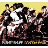 Plenty Enuff 'Random Walk'  CD