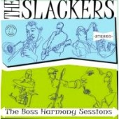Slackers 'The Boss Harmony Sessions'  CD