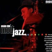 V.A. 'Even Mo' Mod Jazz'  CD