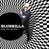 Bluekilla 'Never Was A Ska Band'  CD