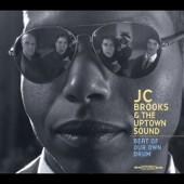 J.C. Brooks & The Uptown Sound 'Beat Of Our Own Drum'  LP