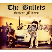Bullets 'Sweet Misery'  CD