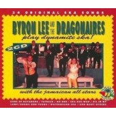 Lee, Byron & The Dragonaires 'Play Dynamite Ska'  2-CD