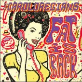 Caroloregians 'Fat Is Back'  CD