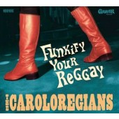 Caroloregians 'Funkify Your Reggay'  CD
