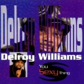 Williams, Delroy 'You Sexy Thing'  CD
