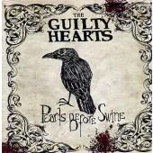 Guilty Hearts 'Pearls Before Swine'  LP
