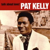 Kelly, Pat 'Talk About Love!'  CD