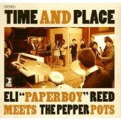 Pepper Pots with Eli Reed 'Time And Place'  CD+DVD