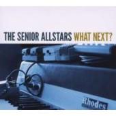 The Senior Allstars 'What Next?'  CD
