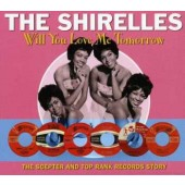 Shirelles 'Will You Love Me Tomorrow'  2-CD