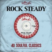 V.A. 'Island Records Presents: Rocksteady – 40 Soulful Classics'  2-CD