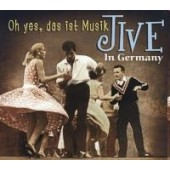 V.A. 'Oh yes, das ist Musik - Jive in Germany'  CD