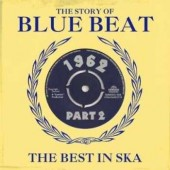V.A. 'The Story Of Blue Beat: The Best In Ska 1962 - Pt. 2'  2-CD