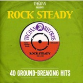 V.A. 'Trojan Presents: Rock Steady – 40 Ground-Breaking Hits'  2-CD