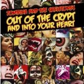 Zombina & The Skeletones 'Out Of The Crypt And Into Your Hear'  CD t