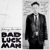 Davidson, Delaney 'Bad Luck Man'  LP+CD