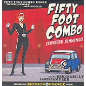 Fifty Foot Combo 'Jennifer Jennings'  CD + compilation